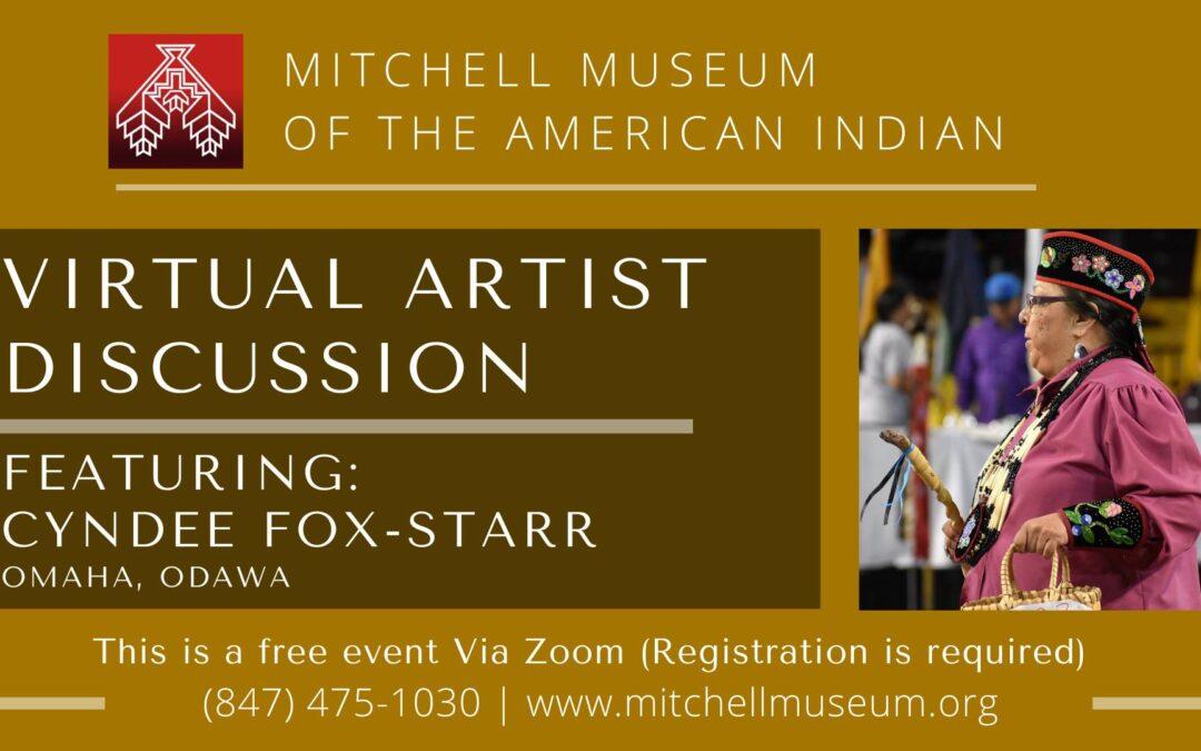 Cyndee Fox-Starr  (Omaha, Odawa) Virtual Artist Discussion